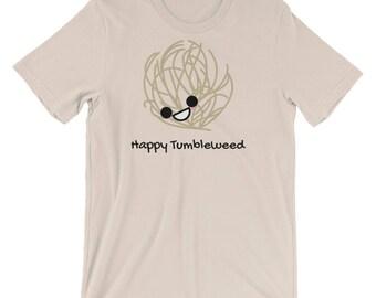 Happy Tumbleweed, Short-Sleeve Shirt, Unisex T-Shirt, Graphic Tee, Cute Tee, Happy Shirt, Smiley tee, Tumbleweed Shirt, Adorable Shirt