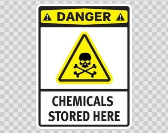 Decal Stickers safety sign Danger Chemicals Stored Here Sports 14235