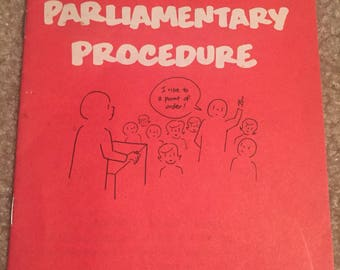 The a b c's of Parliamentary Procedure-Pamphlet- 1974