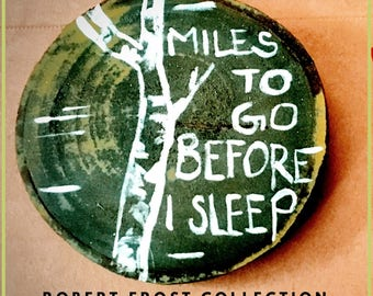 Robert Frost Collection - Miles to go.