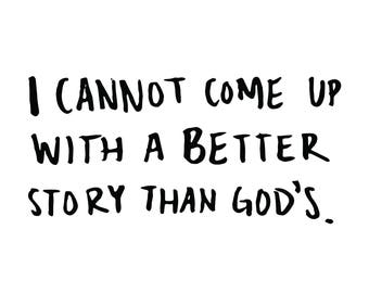 God's Story Hand-drawn Lettering Print