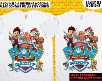 FAMILY SET OF 2 / Paw Patrol / Iron On Transfer / Paw Patrol Mommy / Paw Patrol Daddy / Paw Patrol Printable Shirt Design / Instant Download