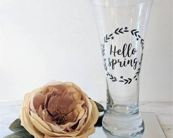 Hello Spring // Beer Mug // Beer Glass // Drink // Bar // Custom Glass // Pint Glass // Gift for Her // Bridesmaids Gift