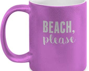 Beach, Please - High Quality Cute Metallic Pink & Black Ceramic 11 oz Mug - Funny Vacation Destination Wedding Bride Bridal Girls Weekend