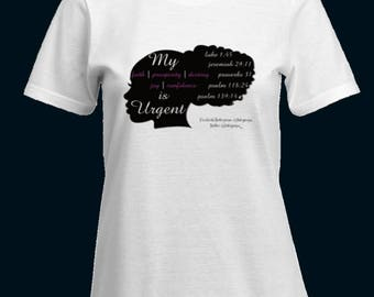 My Faith is Urgent' Women's T-Shirts