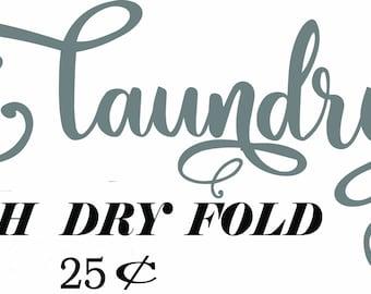 Laundry - Wash, dry, fold