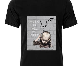 Music Is All We Need T-Shirt