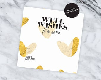 Well Wishes Card - INSTANT DOWNLOAD