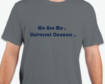 We Are Me. Universal Oneness