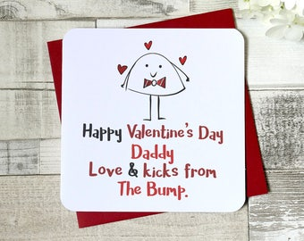 Happy Valentine's day Daddy, love & kicks from the bump - daddy card, daddy to be, valentine card, love card, dad to be, from the bump, uk