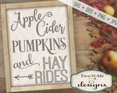 Pumpkin SVG  - fall svg - Apple cider sign svg - autumn svg  - hay ride svg files - fall quote svg - Commercial Use svg, dfx, png, jpg