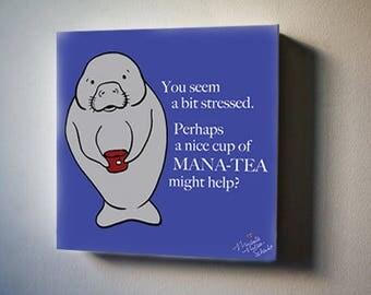 "Sea Inspirations: Manatee, Mana-Tea. 8""x8"" Canvas Reproduction"