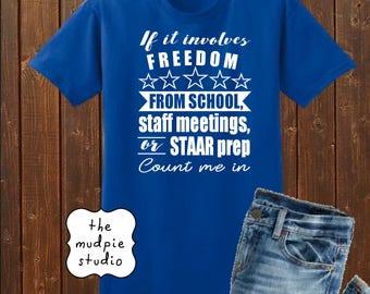 Freedom From School - Summer Shirt - Adult Youth Teacher Tshirt