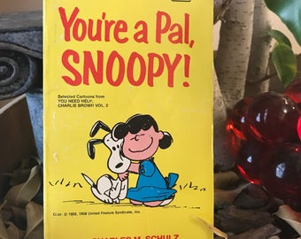 Vintage 1960s Snoopy Charlie Brown Peanuts  You're a pal, snoopy, paperback book