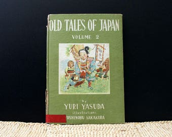 1940s Japanese Children's Stories book with lovely illustrations. Yuri Yasuda. Old Tales of Japan Volume 2.