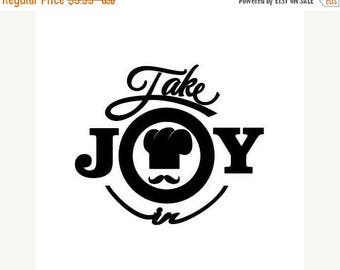BACK to SCHOOL SALE Take Joy In Chef Mustache Decal