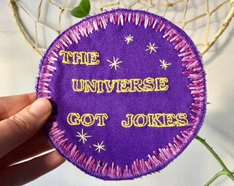 Universal Comedy. Handmade Embroidered Canvas Patch. One of a kind