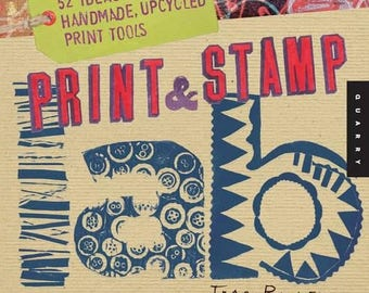Sale! Print & Stamp Lab: 52 Ideas for Handmade, Upcycled Print Tools (Lab Series) by Traci Bunkers