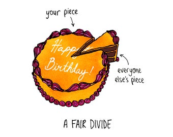 A Fair Divide Birthday Greeting Card - humorous, word-play, whimsical, cake