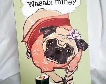 Wasabi Pug Greeting Card