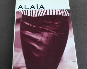 AZZEDINE ALAIA,  Fashion Memoir by Francois Baudot, French Fashion Designer, 1990s French Fashion Biography, François Baudot