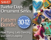 Twelve Days Series 10-12 Pattern Bundle: Piper Piping, Lady Dancing, and Lord a-Leaping