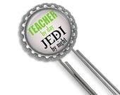 Jedi Teacher, Bookmark, Teacher Gift, Teacher Appreciation, Thank You Gift, Gifts for Teachers, Star Wars Fan, Geekery