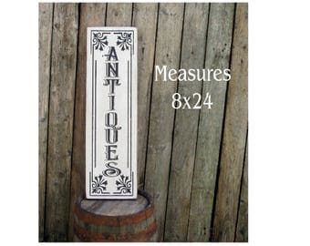 ANTIQUES vertical wood sign