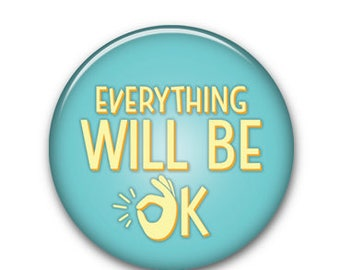 """Everything OK 1.25"""" Button"""