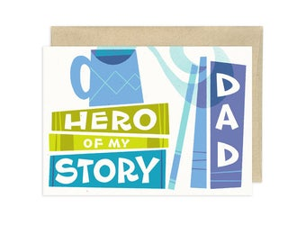 Dad, Hero of My Story Illustrated Fathers Day Greeting Card