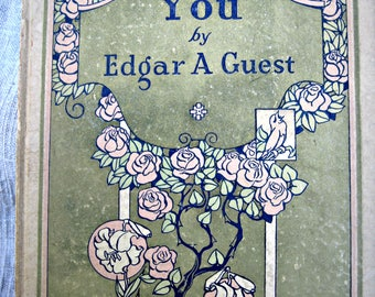 Vintage book, You by Edgar A. Guest, friends book, gift book, small book, motto book, art deco book, friendship gift, inspirational gift
