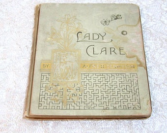 Lady Clare by Alfred Tennyson, Antique Book, 1885
