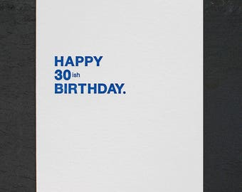 happy 30ish birthday. letterpress card. #005