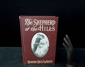 The Shepherd of the Hills Antique Vintage Book - Decorative Cover Book - 1907 Edition - Harold Bell Wright Collectible Decorative Book