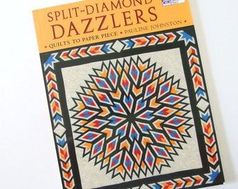 Split Diamond Dazzlers by Pauline Johnson, Quilting Book, Paperback
