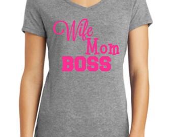 Wife Mom Boss Shirt, Ladies Shirt, Funny Shirt, Mom Shirt, Glitter Shirt, Sparkle Mom Shirt