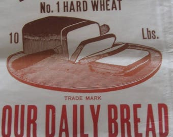 Vintage Old Flour Hard Wheat Daily Bread Feed Seed Sack Bag C Callahan Co., Lafayette, Indiana