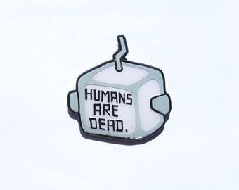 Flight of The Conchords Humans Are Dead Pin