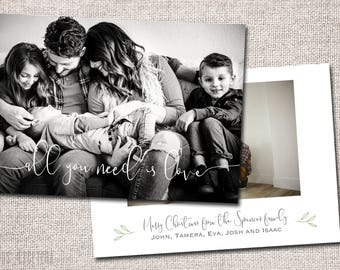 Christmas card, Photo Christmas card, Holiday Card, Printable Christmas card, Modern Christmas card (All You Need is Love)