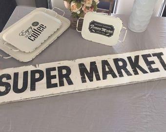 HUGE Super Market Sign Vintage Farmhouse Wood Sign