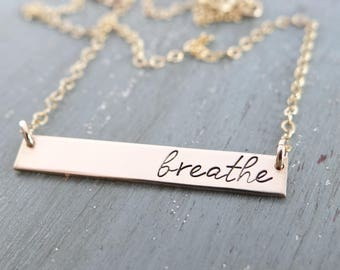 Breathe Inspirational Gold Bar Necklace. Daily Reminder Simple Layering Necklace. 14k Gold Filled, Rose Gold Filled, Sterling Silver.