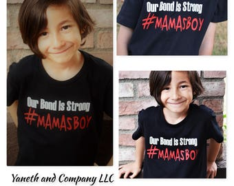 Mamas Boy t-shirt,Our Bond is Strong #Mamasboy Tshirt,#MamasBoy Tshirt,Mother's Day boys shirt,Mamas Boy Kids Slim T-shirt,Kids #Mamasboy