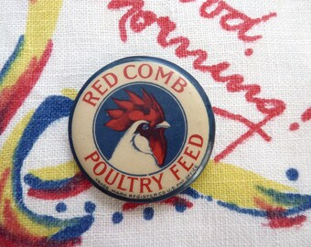 Antique Pin-Back Button, Red Comb Poultry Feed