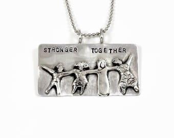 Stronger Together 2017, Unusual Jewelry Gift For Mom, Women's March Jewelry, Empowerment Jewelry for Mom, Robin Wade Jewelry, Pendant, 2480