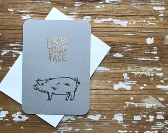 Love Your Face Pig notecard, blank