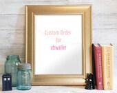 Custom Order for abwaller