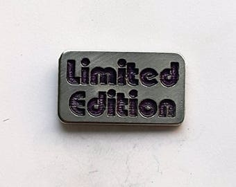 Hand Cast Pewter Limited Edition 1 inch Pin