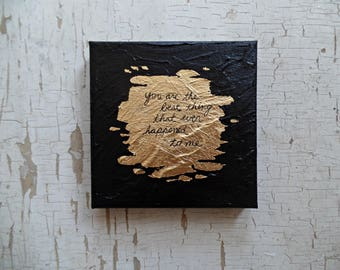 Romantic Christmas gifts for him, for her, Holiday gifts, You are the best thing, Gold leaf art anniversary gifts for men, Gifts for husband