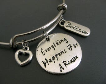 Everything Happens For A Reason / Inspirational Bangle / Motivational  Bracelet /Believe / Positive Mind / Adjustable Charm Bracelet