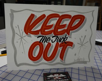 "Hand painted Garage art ""Keep Out"" posterboard sign, frameable"